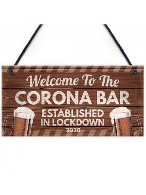 Novelty Corona Bar Sign Funny Quirky Hanging Sign For Home Bar