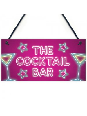 The Cocktail Bar Novelty Bar Signs And Plaques Home Bar Sign