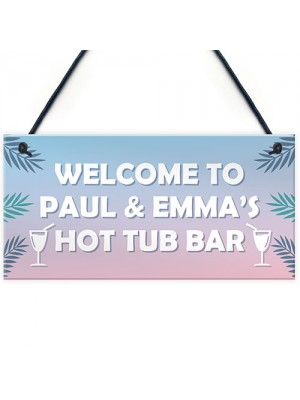 Personalised Hot Tub Accessories Novelty Hot Tub Decor Sign Gift
