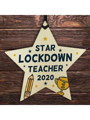 Lockdown Thank You Teacher Gift Wooden Star Nursery Preschool