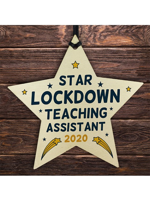 Lockdown Thank You Teaching Assistant Gift Wooden Star Nursery