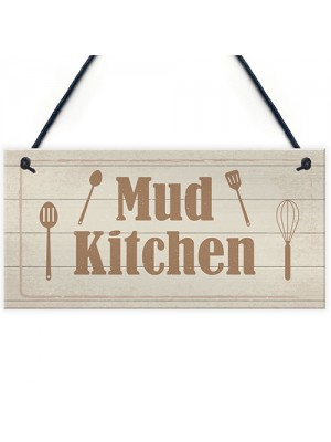 Rustic Mud Kitchen Sign Hanging Garden Playroom House Sign