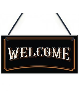 Vintage Style WELCOME Sign Home Decor Bar Home Bar Sign
