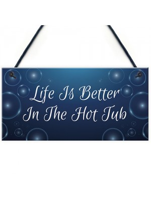 Quirky Hot Tub Sign Hanging Garden Summerhouse Shed Sign