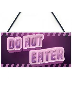 DO NOT ENTER Sign Neon Effect Girls Gaming Sign For Bedroom