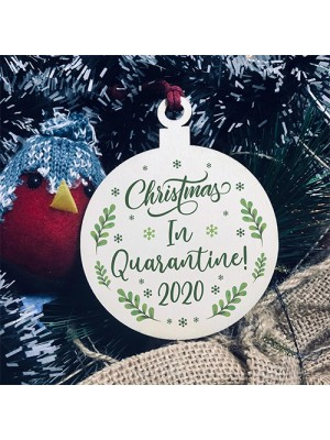 Christmas In Quarantine Christmas Bauble Wood Christmas Decor