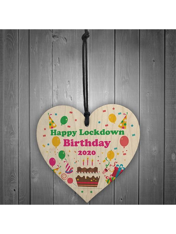 Happy Lockdown Birthday Gift For Him Her Wood Heart Quarantine