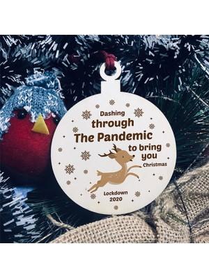 Dashing Through The Pandemic Wood Bauble Christmas Tree Decor
