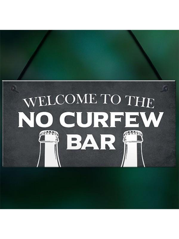 Home Bar Sign NO CURFEW BAR Funny Man Cave Bar Pub Sign