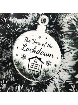 Year Of The Lockdown Gift Engraved Mirror Bauble Christmas Decor