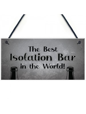 Lockdown Bar Isolation Bar Funny Home Bar Man Cave Garage Sign