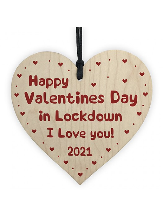 Happy Valentines Day In Lockdown Gift Wood Heart Gift For Him
