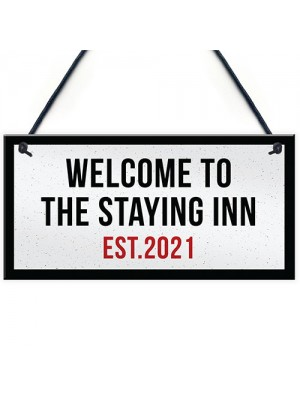 The Staying Inn Home Bar Sign LOCKDOWN Sign Man Cave Plaque