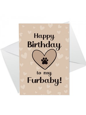 Happy Birthday Card For The Dog Cat Furbaby From Pet Owner