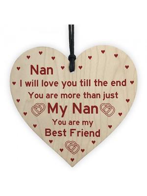 Nan Best Friend Gift Wooden Heart Birthday Mothers Day Gift