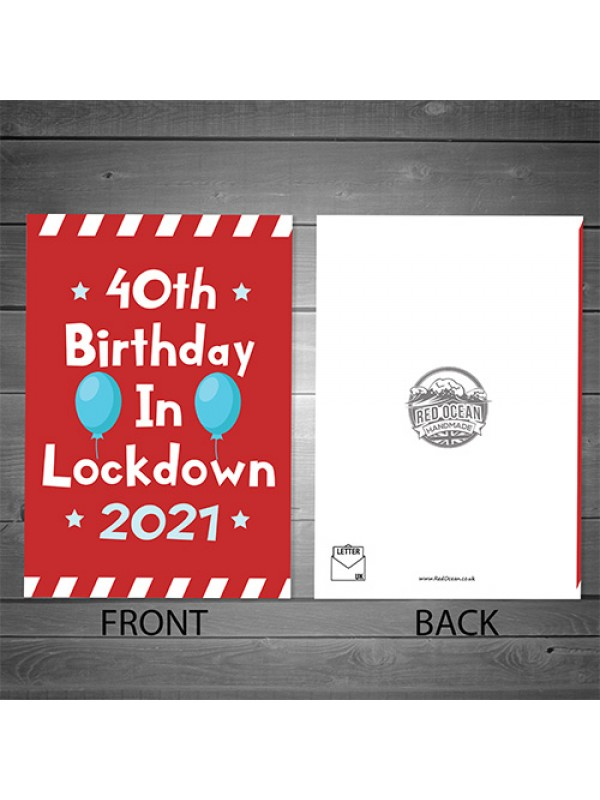 Funny 40th Lockdown Birthday Card For Him Her Novelty 40th Card