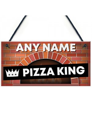 Personalised Pizza King Sign Pizza Oven Sign Garden Summerhouse