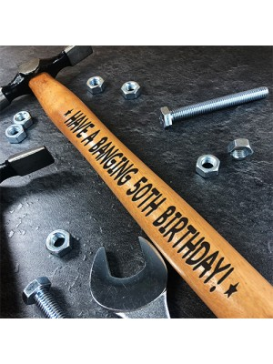50th Birthday Engraved Hammer Novelty Birthday Gift For Men
