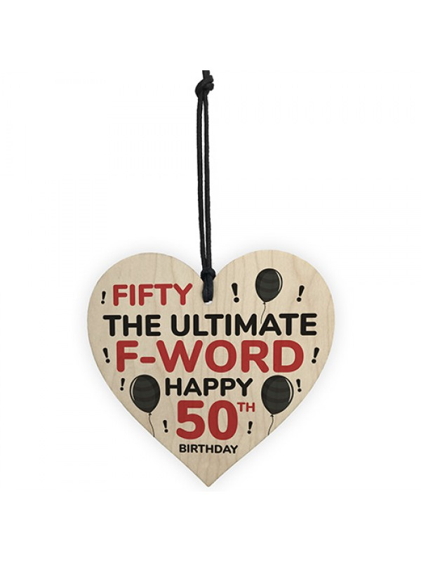 50th Birthday Funny Wood Heart Gift For Friend Novelty Birthday
