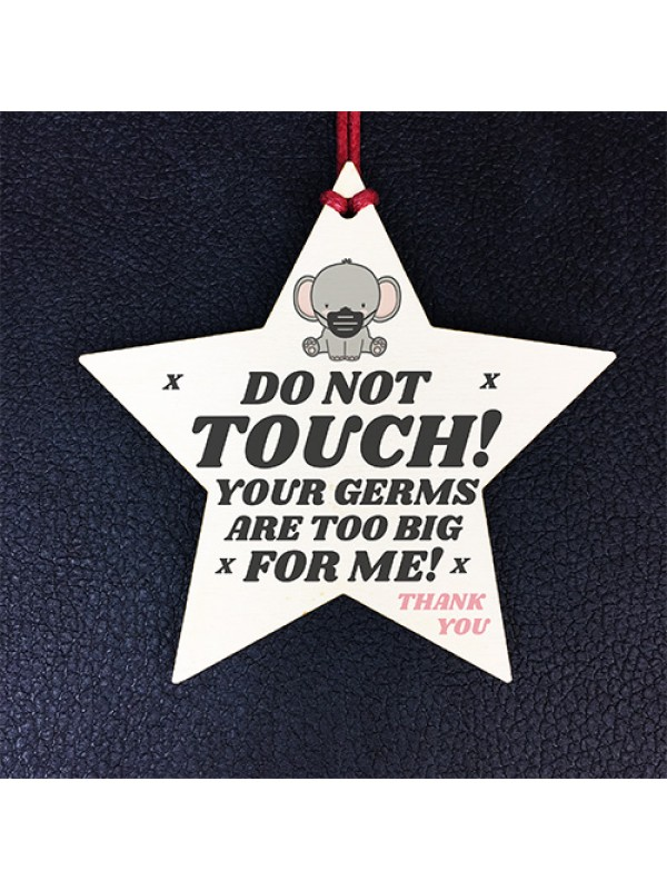 Please Don't Touch Your Germs Are Too Big For Me Heart Pram Tag