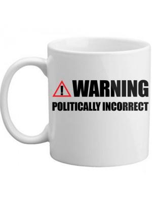 Brand New Warning - Politically Incorrect Novelty Symbol Gift Mug
