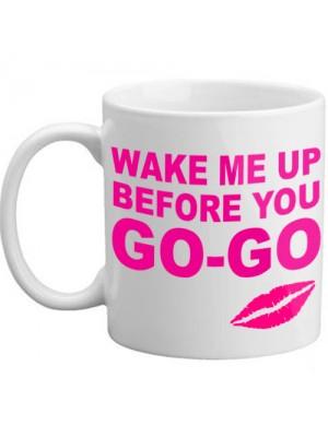 Wake Me Up Before You Go Go Novelty Gift Lips Mug