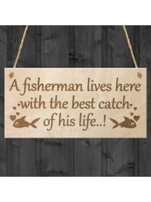 Fisherman Husband Wife Funny Hanging Wooden Wall Sign