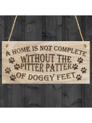 Pitter Patter of Doggy Feet Dog Owner Plaque Cute Gift