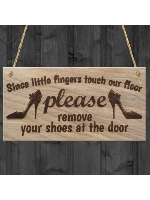 Since Little Fingers Touch Our Floor Plaque Wooden Hanging Gift