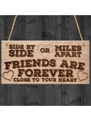 Friends Are Forever Love Friendship Gift Hanging Wooden Plaque