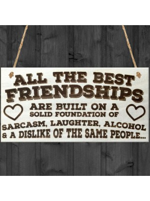 All The Best Friendships Novelty Hanging Wooden Plaque Gift