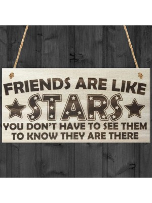 Friends Are Like Stars Love Friendship Hanging Wooden Plaque