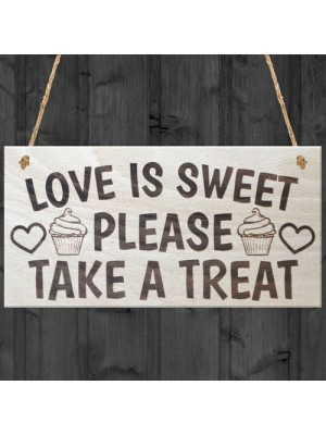 Love Is Sweet Please Take A Treat Cute Wedding Cake Plaque Sign