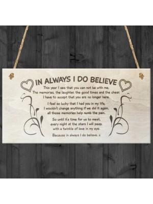 In Always I Do Believe Memory Christmas Memorial Quote Plaque