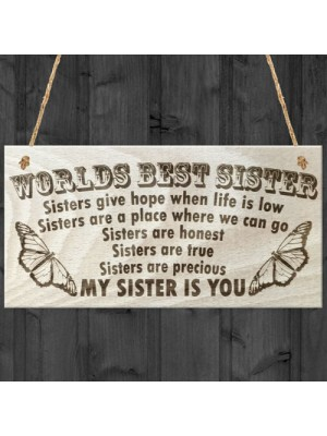 My Sister Is You Plaque Worlds Best Sister Sign Present Gift
