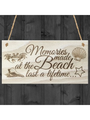 Memories Made At The Beach Last A Lifetime Wooden Plaque Gift