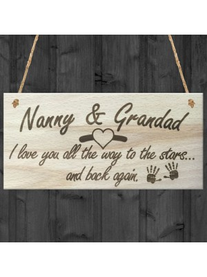 Nanny & Grandad Love To The Stars & Back Wooden Plaque