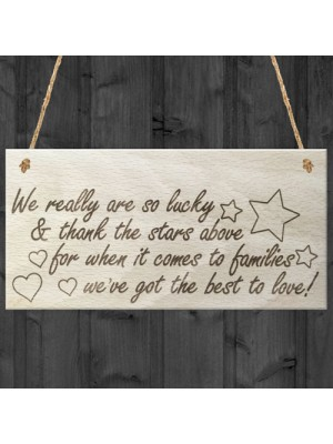Families Best To Love Family Gift Wooden Hanging Plaque