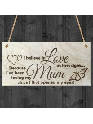 Love At First Sign Mum Mother Wooden Hanging Sign Plaque