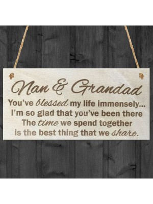 Nan and Grandad Time That We Share Wooden Hanging Plaque