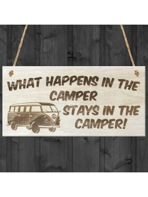 What Happens In The Camper Wooden Hanging Plaque Gift Sign