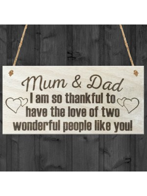 Mum and Dad Thank You Wooden Hanging Plaque Gift Sign