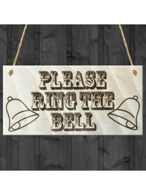 Please Ring The Bell Wooden Hanging Shabby Chic Gift Sign