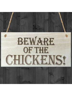 Beware Of The Chickens Wooden Hanging Shabby Chic Plaque Gift