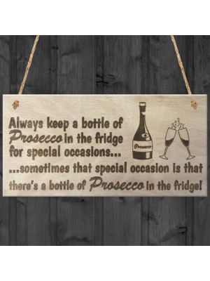 Prosecco Special Occasions Novelty Wooden Hanging Plaque Gift
