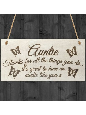 Auntie Things You Do Wooden Hanging Plaque Sign Love Gift