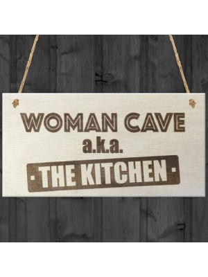 Woman Cave The Kitchen Novelty Wooden Hanging Plaque Sign