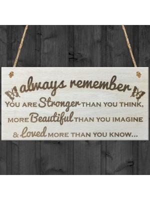 Always Remember Wooden Hanging Plaque Friendship Love Sign