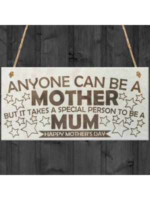 Special Person To Be A Mum Wooden Plaque Sign Mothers Day Gift