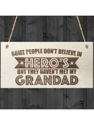 Grandad Is A Hero Wooden Hanging Plaque Love Grandad Gift Sign